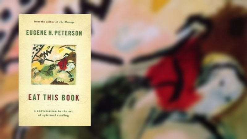 eat this book, eugene peterson