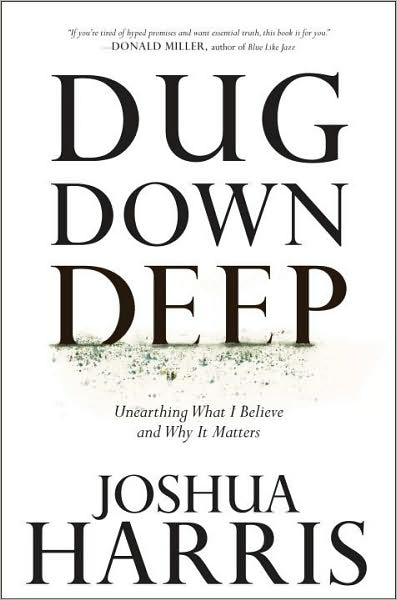 digging down deep [some thoughts on what we believe]